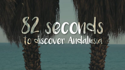 82 Seconds to discover Andalusia